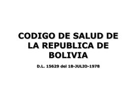 CODIGO DE SALUD DE LA REPUBLICA DE BOLIVIA