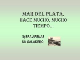 MAR DEL PLATA HACE MUCHO, MUCHO TIEMPO
