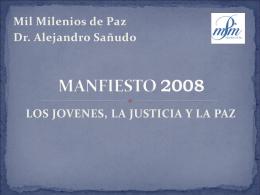 MANFIESTO 2008 - MIL MILENIOS DE PAZ