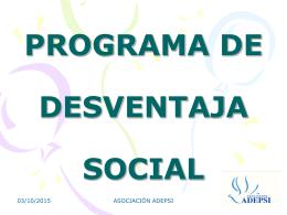 PROGRAMA DE DESVENTAJA SOCIAL