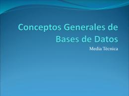 Conceptos Generales de Bases de Datos