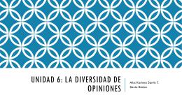 Unidad 6: la diversidad de opiniones