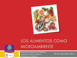 Los alimentos como microambiente
