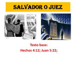 SALVADOR O JUEZ