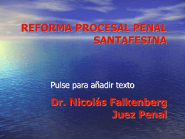 SISTEMA DE ENJUICIAMIENTO PENAL SANTAFESINO