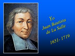 Yo Juan Bautista de La Salle 1651