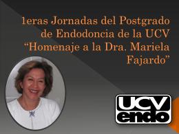 1eras Jornadas del Postgrado de Endodoncia de la UCV