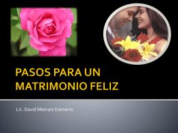 PASOS PARA UN MATRIMONIO FELIZ