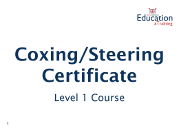 Draft Level 1 Coxing Certificate Course