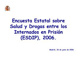 Encuesta sobre Salud y Uso de Drogas a los internados en