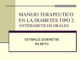 MANEJO TERAPEUTICO EN LA DIABETES TIPO 2. …