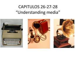 """CAPITULOS 26-27-28 """"Understanding media"""""""