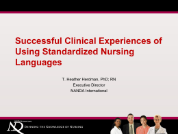 Successful Clinical Experiences of Using Standardized