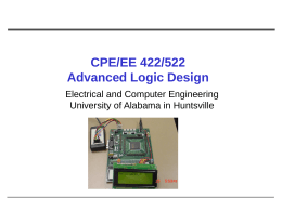 cpe/ee 422/522 Advanced Logic Desing