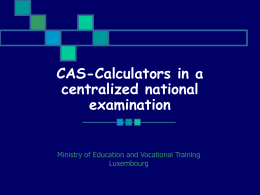 CAS-Calculators in a centralized national exam