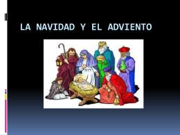 LA NAVIDAD Y EL Adviento - COLEGIO NTRA. SRA. DE LA