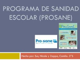 Programa de sanidad escolar (prosane)