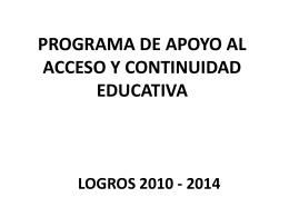 PROGRAMA DE APOYO AL ACCESO Y CONTINUIDAD …