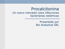 Procalcitonina Un nuevo macador para infecciones