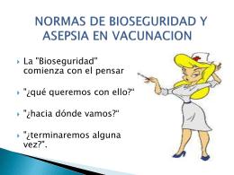 NORMAS DE BIOSEGURIDAD Y ASEPSIA EN VACUNACION