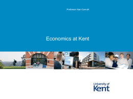 Economics at Kent - University of Kent