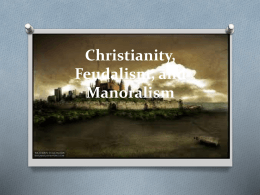 Christianity, Feudalism, and Manoralism