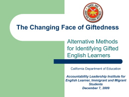 The Changing Face of Giftedness