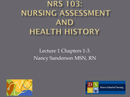 NRS 103: Nursing Assessment and Health History