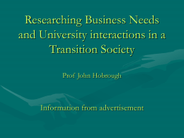 Researching Business Needs and University interactions in
