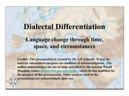Dialectal Differentiation - University of Texas at Brownsville