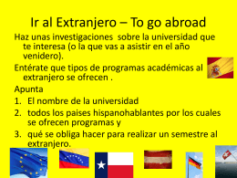Ir al Extranjero – To go abroad