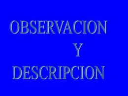 OBSERVACION Y DESCRIPCION