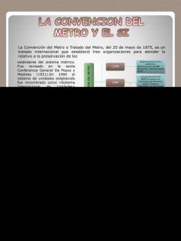 EL TRATADO DEL METRO Y EL SI