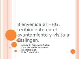 Bienvenida al HHG, recibimiento en el ayuntamiento y