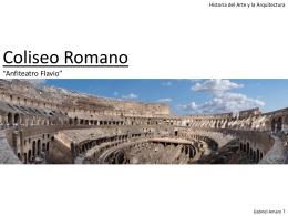 """Coliseo Romano """"Anfiteatro Flavio"""""""