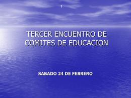TERCER ENCUENTRO DE COMITES DE EDUCACION