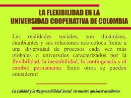 LA FLEXIBILIDAD EN LA UNIVERSIDAD COOPERATIVA DE …