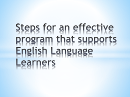 Steps for an effective program that supports English