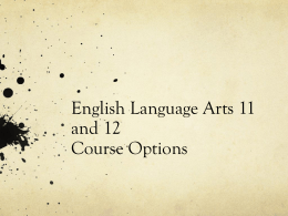 English Language Arts 11 and 12 Course Options