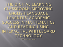 The Digital Learning Classroom: Improving English …
