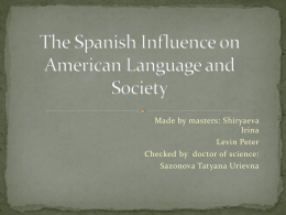 The Spanish Influence on American Language and Society