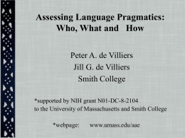 Assessing Language Pragmatics: Who, What and *How