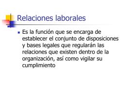 Relaciones laborales - .: Docencia FCA-UNAM