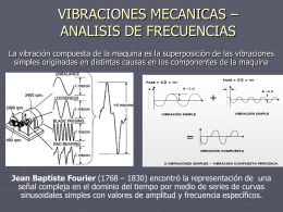 VIBRACIONES MECANICAS – ANALISIS DE FRECUENCIAS