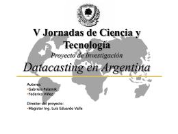 Seminario de Comunicaciones Datacasting en Argentina