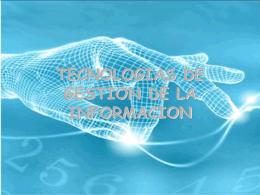 TECNOLOGIAS DE GESTION DE LA INFORMACION