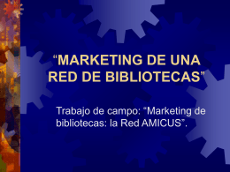 MARKETING DE UNA RED DE BIBLIOTECAS""