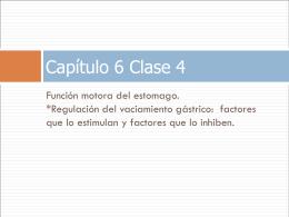 FUNCION MOTORA DEL ESTOMAGO. *REGULACION DEL …