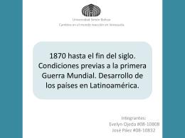 1870 hasta el fin del siglo. Condiciones previas a la