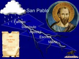 San Pablo - Bienvenidos a la Parroquia La Santa Cruz